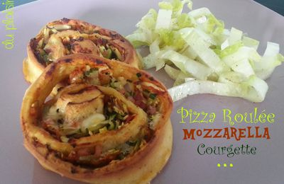 Pizza roulée Mozzarella Courgette