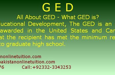 GED – All About GED – What GED is? For Whom GED is?