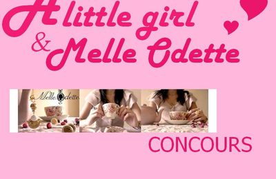 Concours. ♥ [A little girl & Melle Odette]