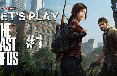 [Let's Play] The Last of Us - Episode 1