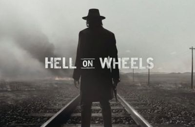 Hell On Wheels, du vrai, du bon western !!!
