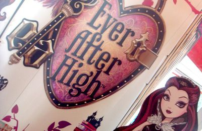 Après Monster High, le nouveau phénomène Ever After high !