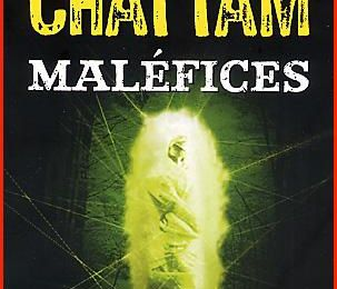 Maléfices, Maxime Chattam