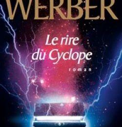 Le rire du cyclope de Bernard Werber