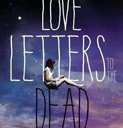 ¤ Love letters to the dead, de Ava Dellaira ¤