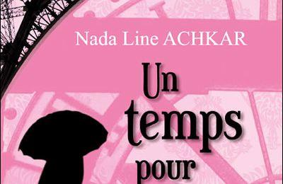 ¤ Un temps pour aimer ?, de Nada Line Achkar ¤