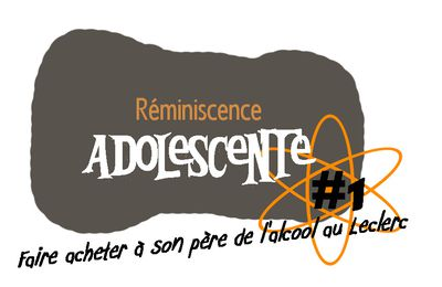 Reminiscences Adolescentes #1