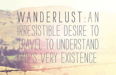 "Inspirations - A new word ""Wanderlust"""