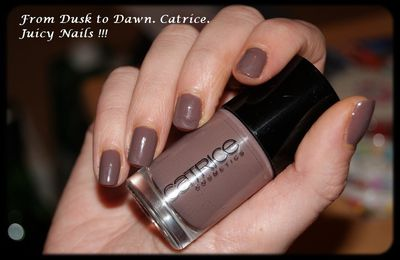 From Dusk To Dawn. Catrice