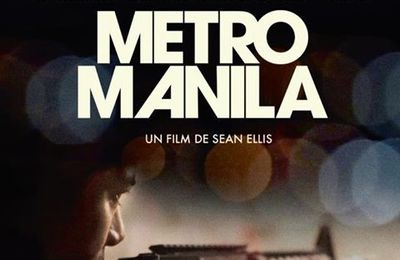 [Film] Sean Ellis : Metro Manila - 2013