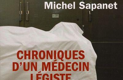 Chroniques d'un médecin légiste de M. Sapanet