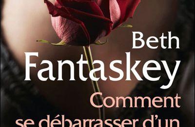 Comment se débarrasser d'un vampire amoureux? de B. Fantaskey