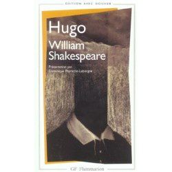 "A LIRE : ""William Shakespeare"" de Victor Hugo"