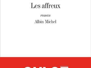 Les affreux - Chloé Schmitt