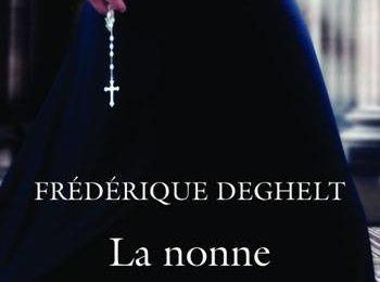 La nonne et le brigand - Frédérique Deghelt