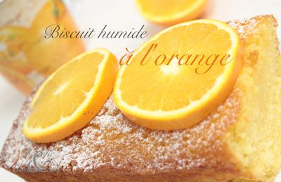 Biscuit humide à l'orange