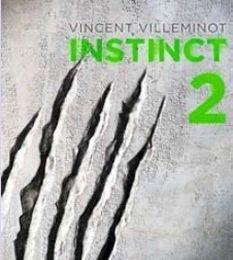 """2012/59 """"Instinct 2"""" de Vincent Villeminot"""