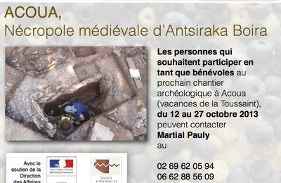 Acoua: Campagne de fouille octobre 2013, appel à bénévoles