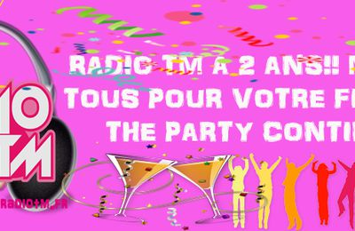 Radio TM souffle sa deuxième bougie!/ Radio TM celebrates its second birthday!