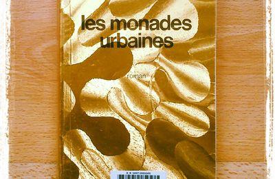 Les monades urbaines de Robert Silverberg