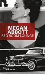 RED ROOM LOUNGE DE MEGAN ABBOTT EDITIONS DU MASQUE