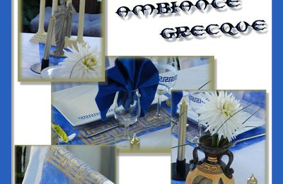"table ""ambiance grecque"""