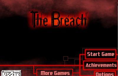 The Breach ( la brèche )