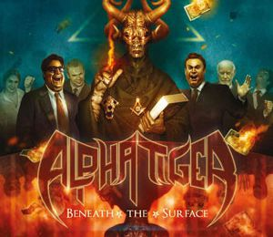 Alpha Tiger – Beneath the surface (Power Metal, 2013)