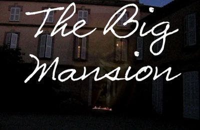 The Big Mansion