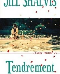 Lucky Harbor, tome 2 : Tendrement
