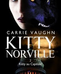 Kitty Norville, tome 2 : Au capitole – Carrie Vaughn