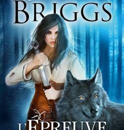 L'épreuve du Loup - Patricia Briggs