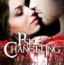 Psi Changeling, tome 4 : Mienne pour toujours de Nalini Singh