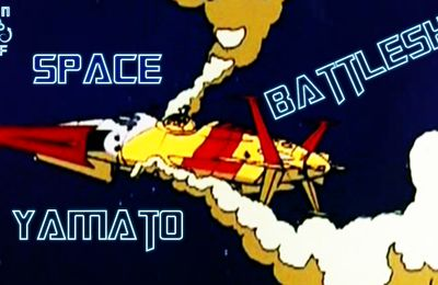 Space Battleship Yamato 06 VOSTFR .mp4