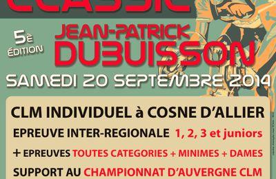 Les Informations de la Classic Jean Patrick Dubuisson, LE 20 ET 21 Septembre 2014