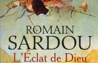 """L'Eclat de Dieu"" de Romain Sardou"