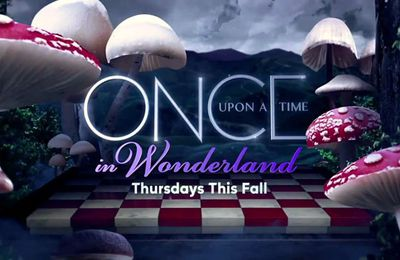 Once Upon A Time in Wonderland ( série 2013 )