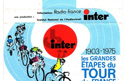 cassette : Les grandes étapes du tour de France - INA - Radio France - inter - 1975