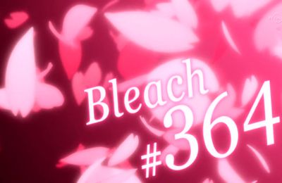 Bleach 364 Vostfr