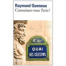 Connaissez-vous Paris ? - Raymond Queneau