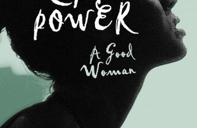 Cat Power a good woman, une biographie d'Elizabeth Goodman