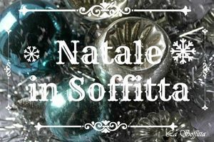 NATALE IN SOFFITTA