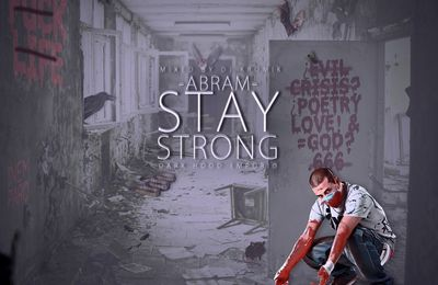 Abram - Stay strong (2012)