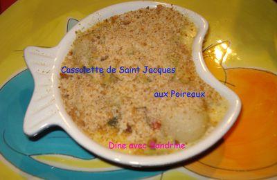 Des Cassolettes de Saint Jacques aux Poireaux