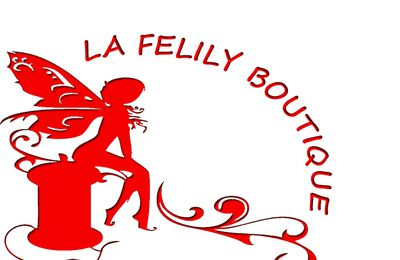 Ma Boutique : La Felily