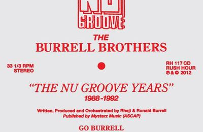 The Burrell Brothers : The Nu Groove Years (1988-1992)