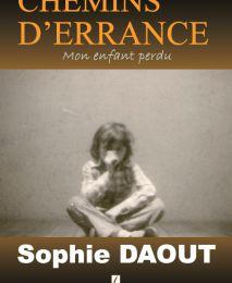 """""""Chemins d'errance"""" de Sophie DAOUT"""