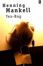 Tea-Bag de Henning MANKELL ♥ ♥ ♥