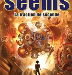 Le Seems (Tome 2) La fraction de seconde, de John Hulme et Michael Wexler