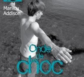 Onde de choc, de Marilou Addison